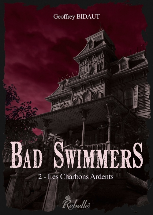 Couverture Bad Swimmers, tome 2 : Les charbons ardents