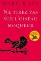 Couverture Ne tirez pas sur l'oiseau moqueur Editions Grasset 2015