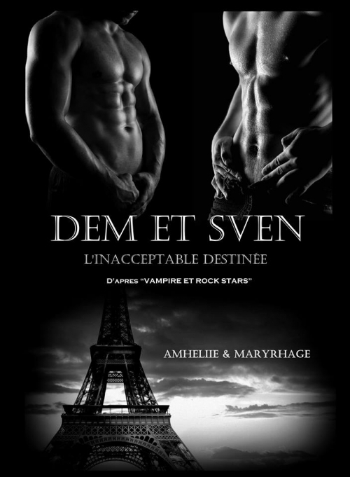 Couverture Dem et Sven : L'Inacceptable Destinée