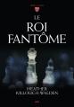 Couverture Les rois, tome 2 : Le roi fantôme Editions AdA 2014