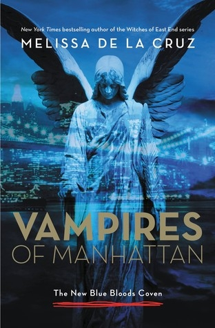 Couverture The New Blue Bloods Coven, book 1 : Vampires of Manhattan