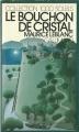 Couverture Le bouchon de cristal Editions Gallimard  (1000 soleils) 1978