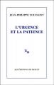 Couverture L'Urgence et la patience Editions de Minuit 2012