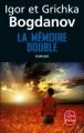 Couverture La Mémoire Double Editions Le Livre de Poche 2012