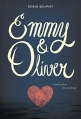Couverture Emmy & Oliver Editions HarperTeen 2015
