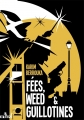 Couverture Fées, weed et guillotines Editions ActuSF 2014