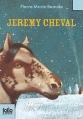 Couverture Jérémy Cheval Editions Folio  (Junior) 2012
