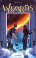 Couverture Wizards, tome 3 : L'éveil Editions Lumen 2015