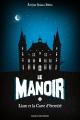 Couverture Le manoir, saison 1, tome 1 : Liam et la carte d'éternité Editions Bayard (Jeunesse) 2015