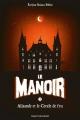 Couverture Le manoir, saison 1, tome 3 : Alisande et le cercle de feu Editions Bayard (Jeunesse) 2015
