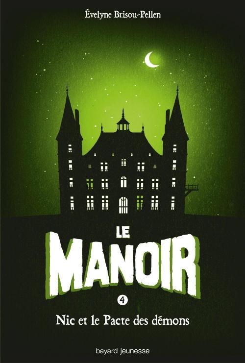 Couverture Le manoir, saison 1, tome 4 : Nic et le pacte des démons