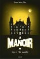 Couverture Le manoir, saison 1, tome 5 : Lou et l'île maudite Editions Bayard (Jeunesse) 2015