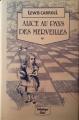 Couverture Alice au pays des merveilles / Les aventures d'Alice au pays des merveilles Editions JC Lattès (Bibliothèque Lattès) 1987