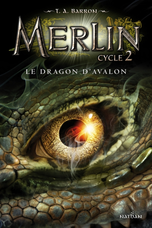 Couverture Merlin, cycle 2, tome 1 : Le Dragon d'Avalon
