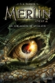 Couverture Merlin, cycle 2, tome 1 : Le Dragon d'Avalon Editions Nathan 2015