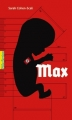 Couverture Max Editions Gallimard  (Pôle fiction) 2014