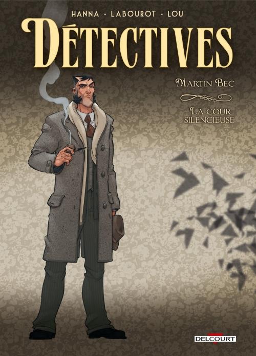 Couverture Détectives, tome 4 : Martin Bec, La cour silencieuse
