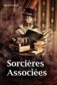 Couverture Sorcières associées, tome 1 Editions Autoédité 2015