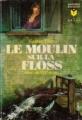 Couverture Le Moulin sur la Floss Editions Marabout 1957