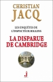 Couverture Les enquêtes de l'inspecteur Higgins, tome 13 : La disparue de Cambridge Editions J 2014