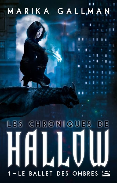 Couverture Les chroniques de Hallow, tome 1 : Le ballet des ombres