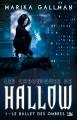 Couverture Les chroniques de Hallow, tome 1 : Le ballet des ombres Editions Bragelonne 2015