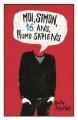 Couverture Moi, Simon, 16 ans, homo sapiens Editions Hachette 2015