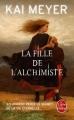 Couverture La Fille de l'alchimiste Editions Le Livre de Poche 2015