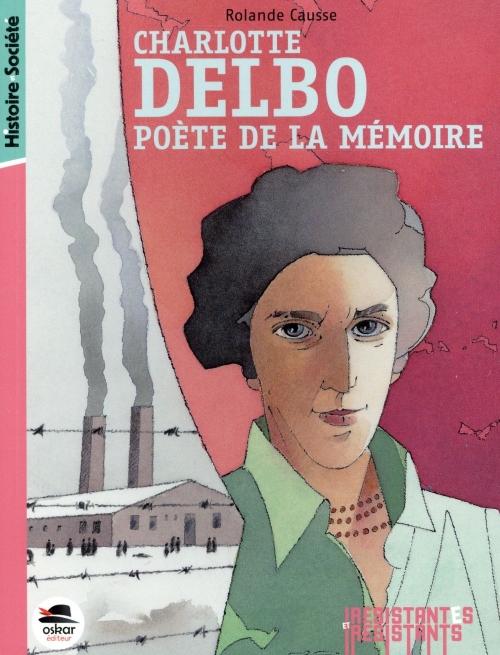 Couverture Charlotte Delbo : Poète de la mémoire