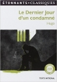Couverture Le Dernier Jour d'un condamné Editions Flammarion (GF - Etonnants classiques) 2013