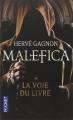 Couverture Malefica, tome 1 : La voie du livre Editions Pocket 2015