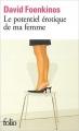 Couverture Le potentiel érotique de ma femme Editions Folio  2004