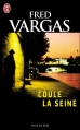 Couverture Coule la Seine Editions J'ai Lu (Policier) 2008