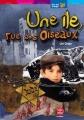 Couverture Une île, rue des oiseaux Editions Le Livre de Poche (Jeunesse - Mon bel oranger) 2005