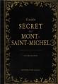 Couverture Guide secret du Mont Saint-Michel Editions Ouest-France 2013