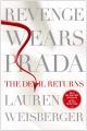 Couverture Le diable s'habille en Prada, tome 2 : Vengeance en Prada : Le retour du diable Editions Simon & Schuster (UK) 2013