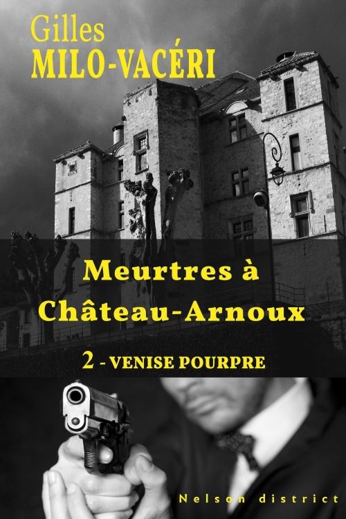 Couverture Meurtres à Château-Arnoux, tome 2 : Venise pourpre
