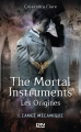 Couverture La Cité des Ténèbres / The Mortal Instruments : Les origines, tome 1 : L'ange mécanique Editions 12-21 2014