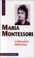Couverture Maria Montessori, L'éducation libératrice Editions Desclée de Brouwer 1994