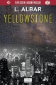 Couverture Yellowstone Editions Mnémos (Thriller) 2014