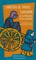 Couverture Lancelot, le chevalier de la charrette / Lancelot ou le chevalier de la charrette Editions Flammarion (GF - Etonnants classiques) 2003