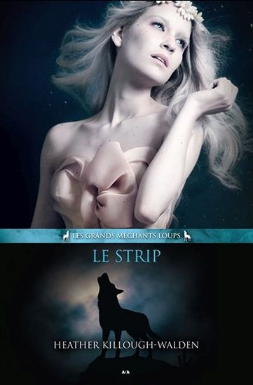 Couverture Les Grands Méchants Loups, tome 2 : Le Strip