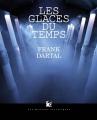 Couverture Les Glaces du Temps Editions Les Moutons Electriques (La bibliothèque voltaïque) 2015