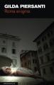 Couverture Saisons meurtrières, tome 6 : Roma enigma Editions Le Passage (Polar) 2013