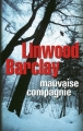 Couverture Mauvaise compagnie Editions France Loisirs (Thriller) 2015