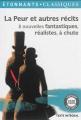 Couverture La Peur et autres récits : 8 nouvelles fantastiques, réalistes, à chute Editions Flammarion (GF - Etonnants classiques) 2015