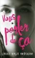 Couverture Vous parler de ça Editions France Loisirs 2015