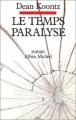 Couverture Le temps paralysé Editions Albin Michel 1990