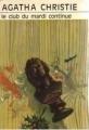 Couverture Miss Marple au club du mardi / Le club du mardi continue Editions Librairie des  Champs-Elysées  (Le club des masques) 1980