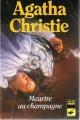 Couverture Meurtre au champagne Editions Librairie des  Champs-Elysées  (Le club des masques) 1992